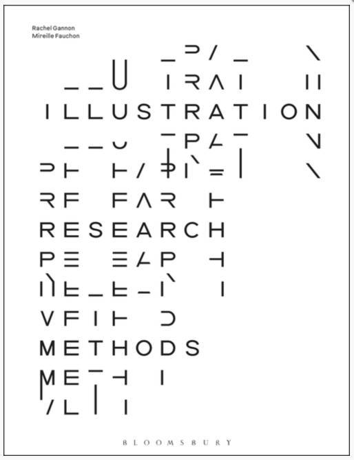 An image of Mireille Fauchon's book cover, 'Illustration Research Methods'